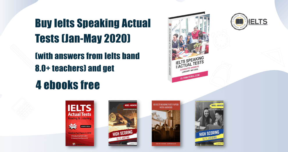 IELTS Speaking & Actual Test ( June - September 2020 ) with Suggested Answers (Updated)