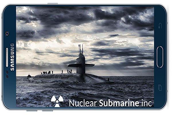 بازی اندروید Nuclear Submarine inc