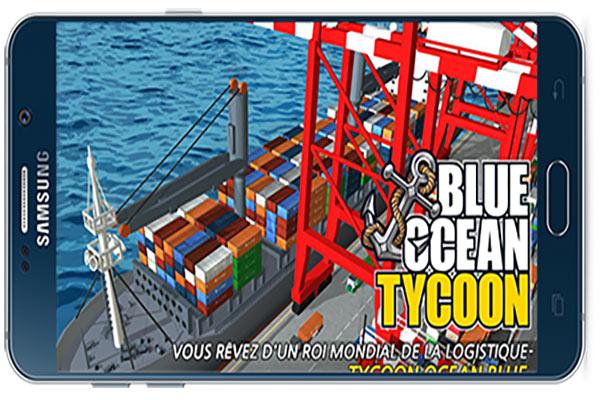 بازی اندروید Blue ocean tycoon